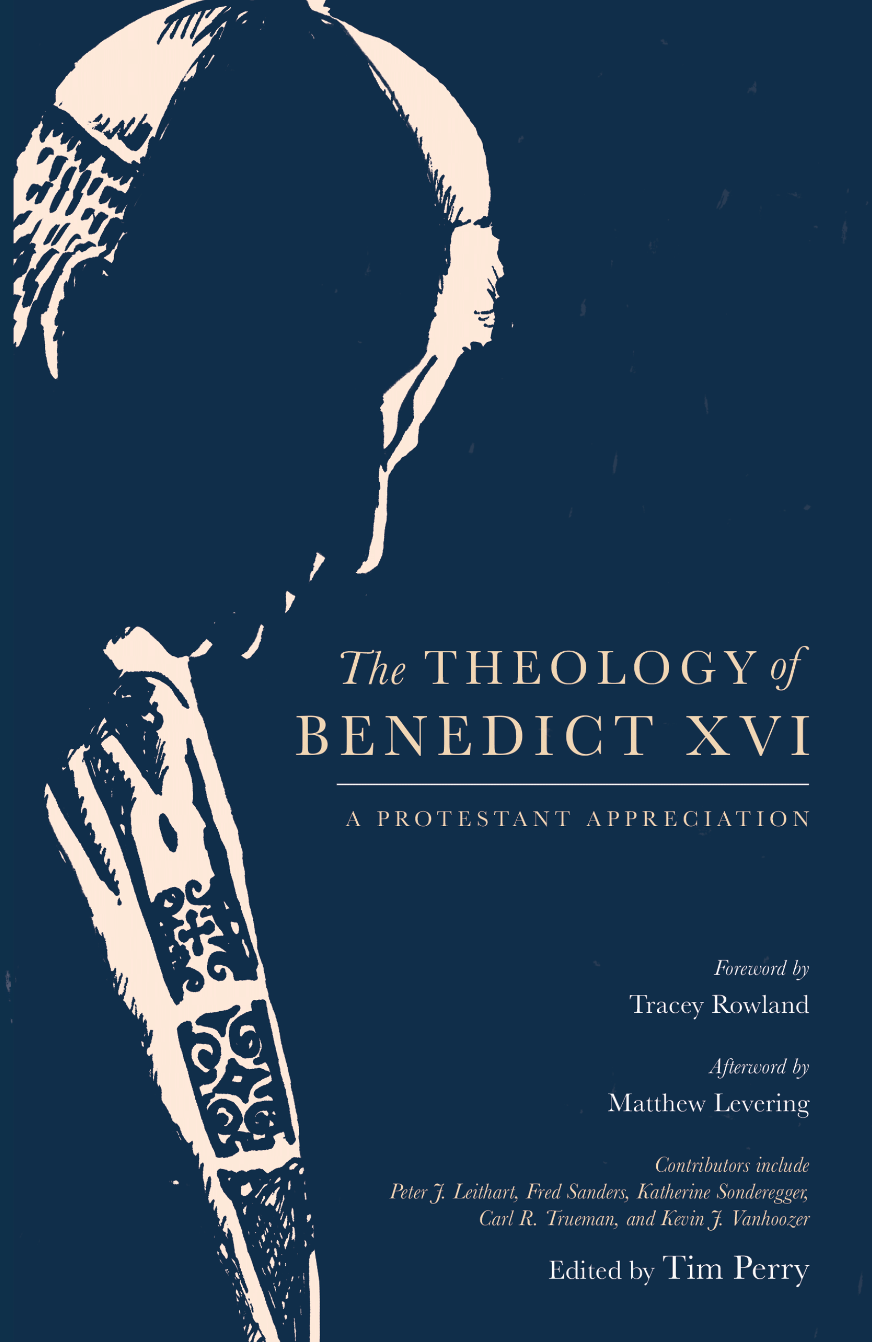 The Theology of Benedict XVI: A Protestant Appreciation