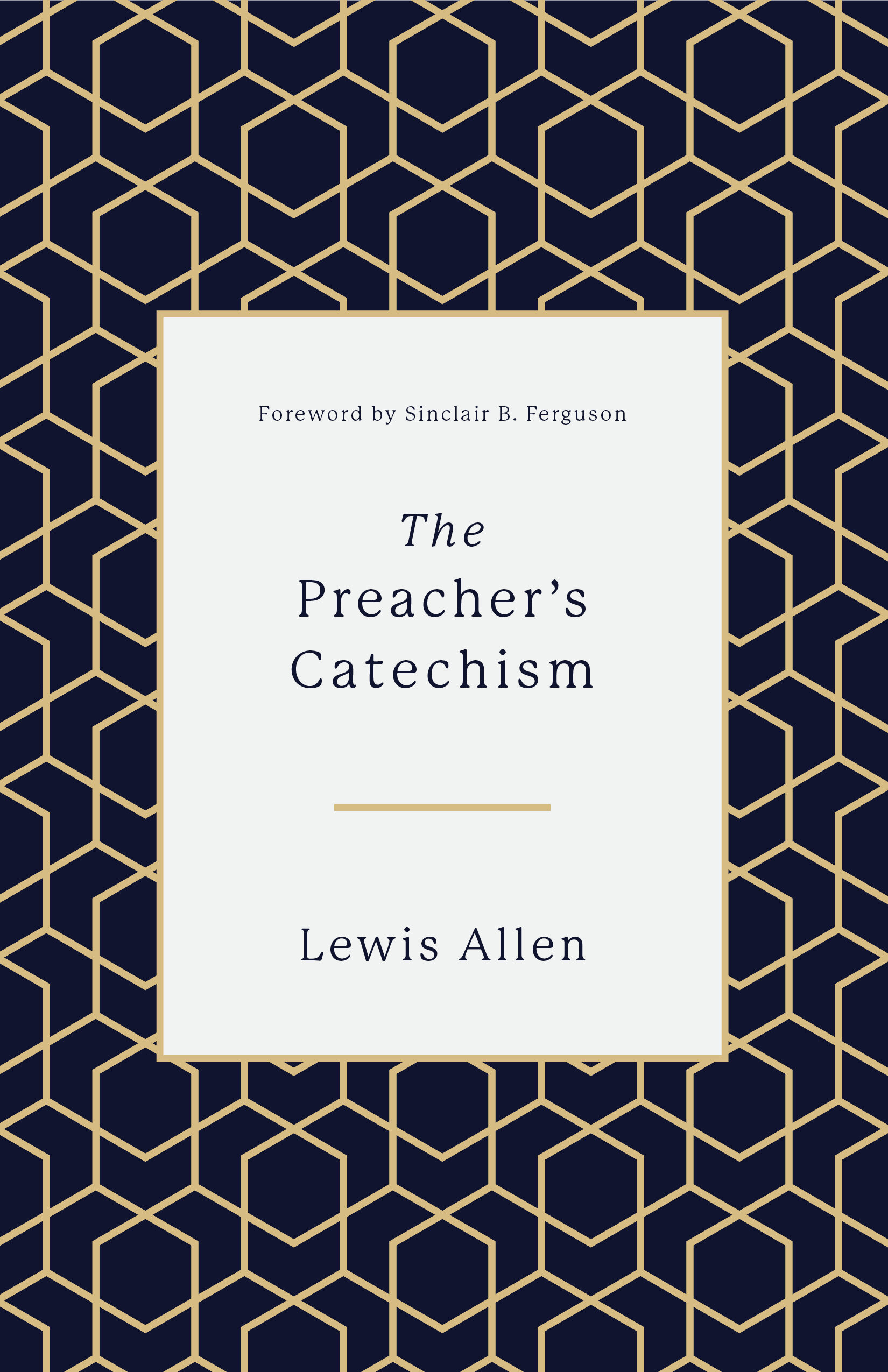 The Preacher's Catechism