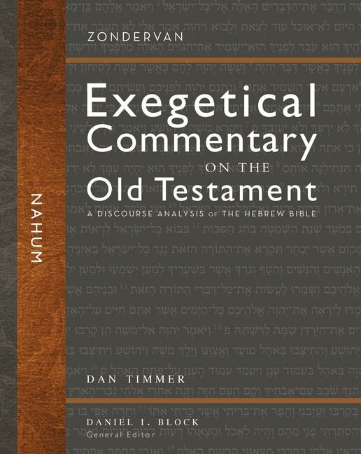Nahum: A Discourse Analysis of the Hebrew Bible (Zondervan Exegetical Commentary on the Old Testament)