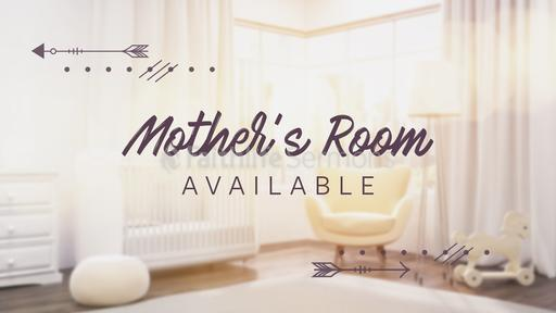 Mother's Room Available