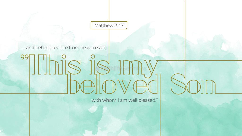 Matthew 3 17 3840x2160 preview