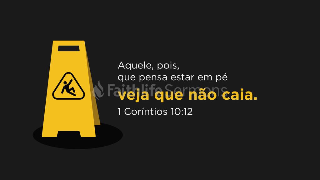 1Coríntios 10.12 large preview