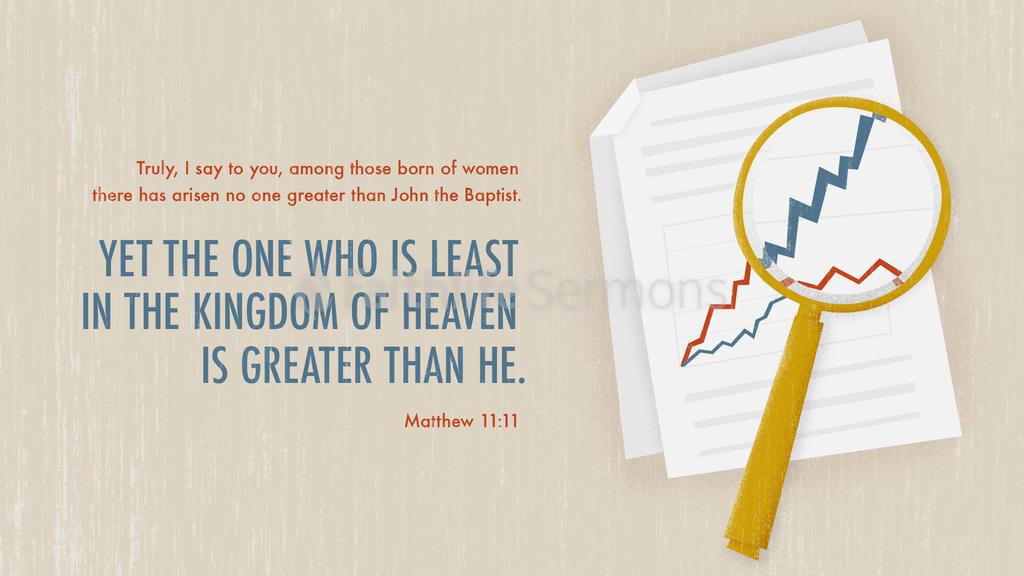 Matthew 11:11 large preview