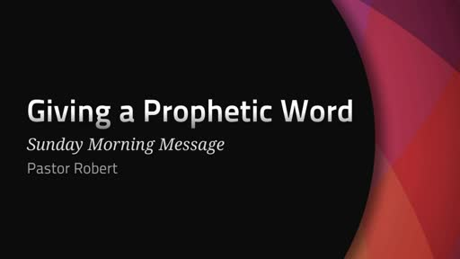 How to Give a Prophetic Word