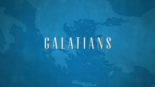 Galatians - Week 13 - 3:23-29