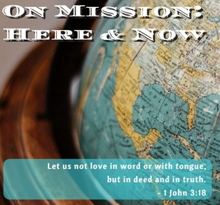 On Mission: Here and Now