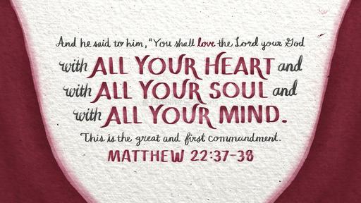 Matthew 22:37–38