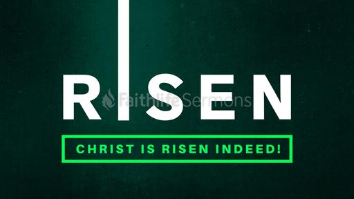 Christ is Risen Indeed