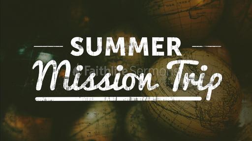 Summer Mission Trip