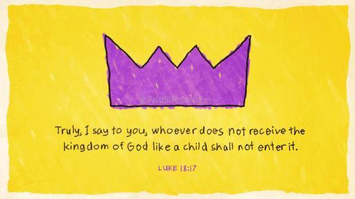 Luke 18:17