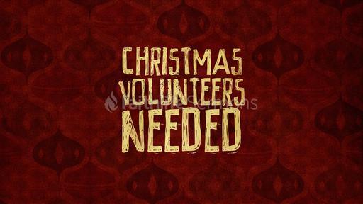 Christmas Volunteers Needed