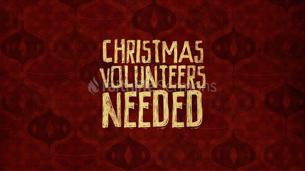 Christmas Volunteers Needed large preview