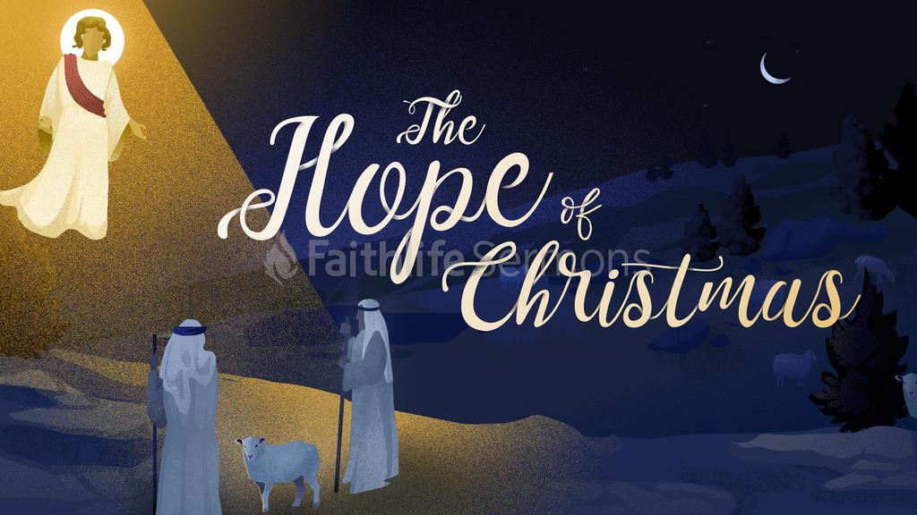 Shepherds The Hope Of Christmas Faithlife Sermons