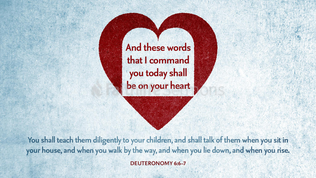 Deuteronomy 6:6–7 large preview