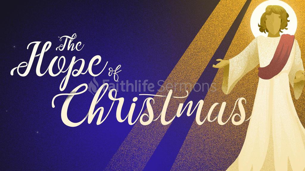 Angels The Hope Of Christmas Faithlife Sermons
