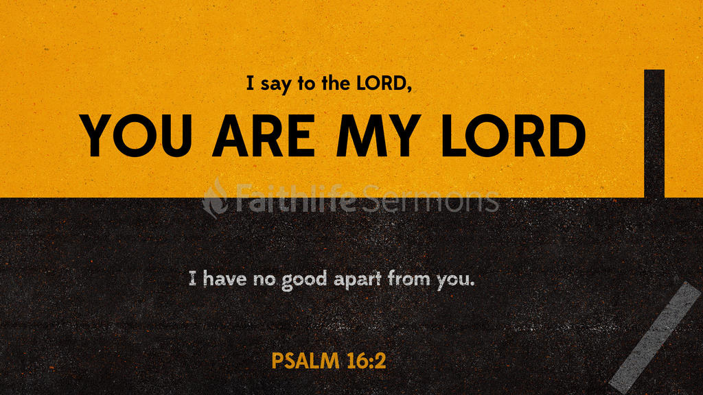 Psalm 16:2 large preview