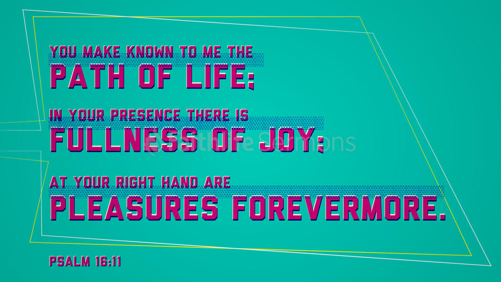 Psalm 16:11 large preview