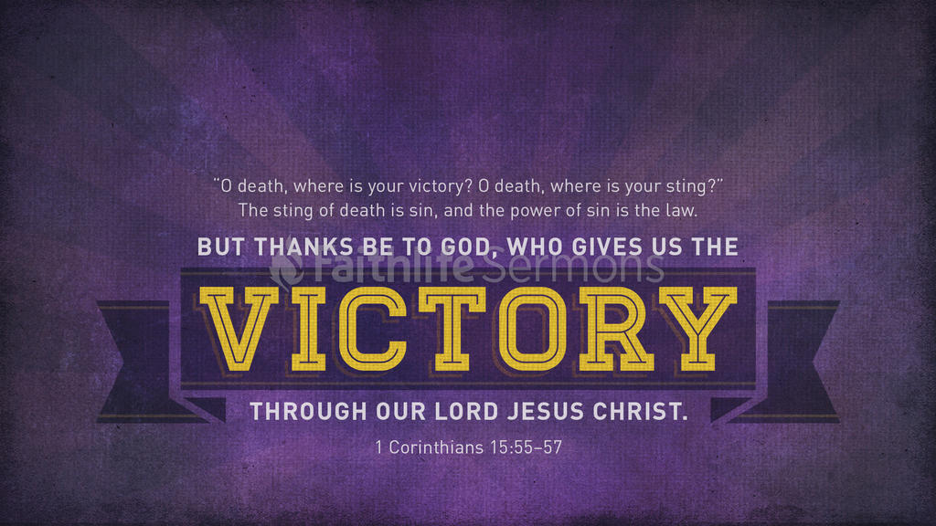 1 Corinthians 15:55–57 - Graphics for the Church