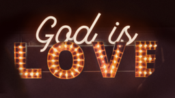 God Is Love subheader 16x9 PowerPoint image