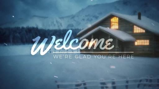 Winter Cabin - Welcome