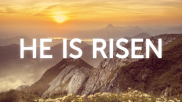 He is Risen: Mountains  PowerPoint Photoshop image 1
