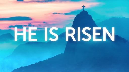 He is Risen: Rio - He is Risen