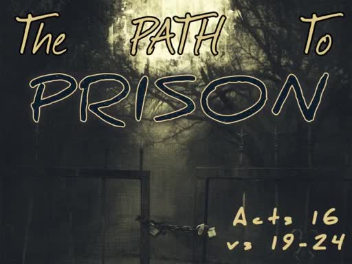 The Path to PRISON