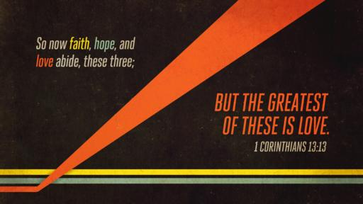 1 Corinthians 13:13 verse of the day image