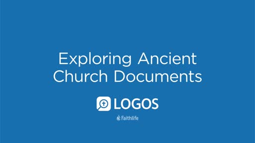 Exploring Ancient Church Documents