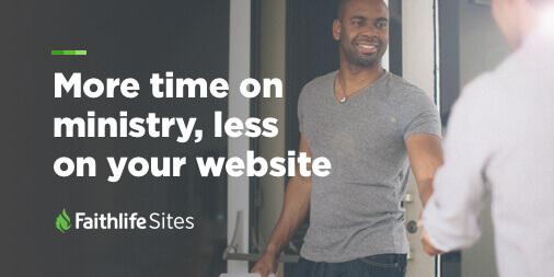 church websites that run themselves faithlife sites