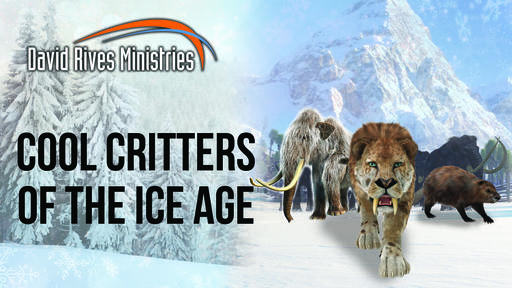 Cool Critters Of The Ice Age