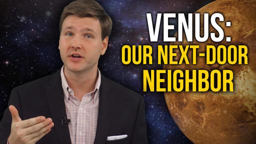 Venus - Our Next Door Neighbor