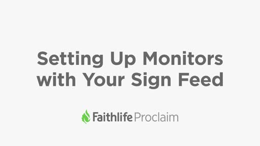 Setting Up Monitors With Your Sign Feed