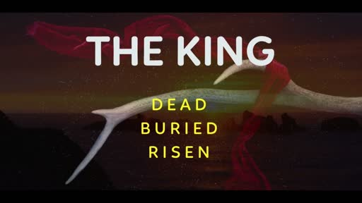Good Friday -The King Submits - Luke 23:32-49