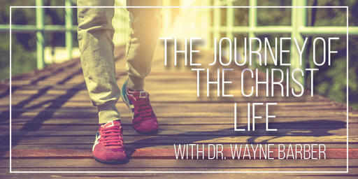 The Journey of The Christ Life