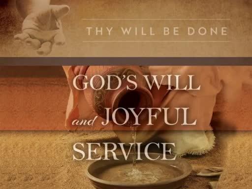 God's Will and Joyful Service