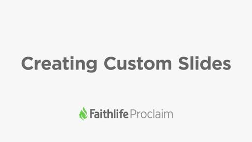 Creating Custom Slides