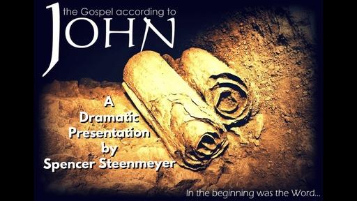 April 1, 2018 - A Dramatic Presentation of the Gospel of John