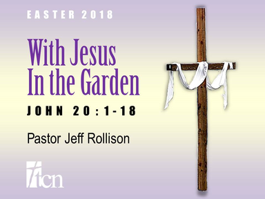 'WIth Jesus In the Garden'