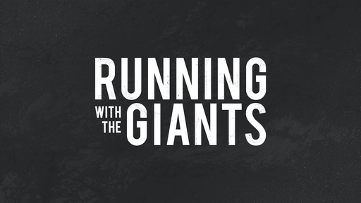 """Running With The Giants """"Rahab"""""""