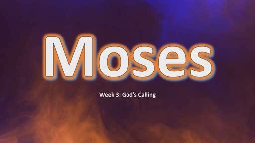 Moses 3: God's Calling