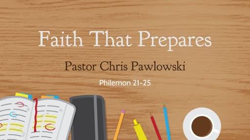 Faith That Prepares