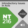 Mobile Ed: NT216 Introductory Issues in Acts (audio)