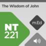 Mobile Ed: NT221 The Wisdom of John: A Socio-Rhetorical Commentary on Johannine Literature (audio)