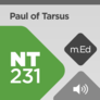Mobile Ed: NT231 Paul of Tarsus (audio)