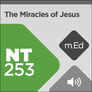 Mobile Ed: NT253 Miracles of Jesus (audio)
