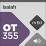 Mobile Ed: Book Study: Isaiah: God's Salvation for Israel and the Ends of the Earth (audio)