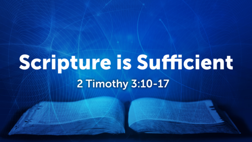 Scripture is Sufficient