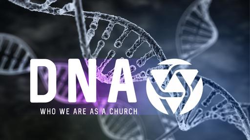DNA Part 1-Gospel Centered Worship