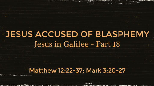 """Jesus Accused of Blasphemy"" Pt. 1"